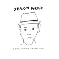 Jason Mraz If It Kills Me