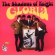 The Shadows Of Knight Gloria