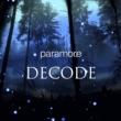 Paramore Decode