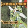 Linkin Park Reanimation