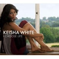 Keisha White I Choose Life (Radio Mix)