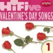 Various Artists Rhino Hi-Five: Valentine's Day Songs 1
