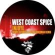 West Coast Spice Injoye (Oliver Schmitz & Micah Sherman Remix)