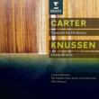 Oliver Knussen/London Sinfonietta/Chamber Music Society of Lincoln Center Carter : Concerto, 3 Occasions - Knussen : Songs without voices