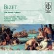Alain Vanzo/Roger Soyer/Orchestre de l'Opéra National de Paris/Georges Prêtre Les Pêcheurs de perles, Act I: Le ciel est bleu! (Fishermen, Nourabad, Nadir)