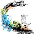 Mêlée Built To Last