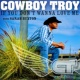 Cowboy Troy (With Sarah Buxton) If You Don't Wanna Love Me (Radio Version)