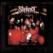 Slipknot Slipknot 10th Anniversary Edition