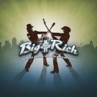 Big & Rich Loud