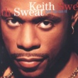 Keith Sweat Put Your Lovin' Through The Test (feat. Roger Troutman)