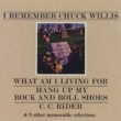 Chuck Willis I Remember Chuck Willis (US Internet Release)