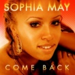 Sophia May Comeback
