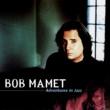 Bob Mamet Adventures In Jazz