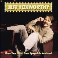 Jeff Foxworthy I'm Next In Line
