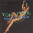 Toni Price Born To Be Blue