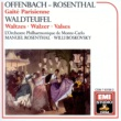 Manuel Rosenthal/Willi Boskovsky/Orchestre Philharmonique de Monte Carlo Offenbach & Waldteufel: Orchestral Works
