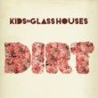 Kids In Glass Houses Matters At All