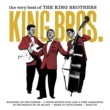 The King Brothers The Very Best Of The King Brothers