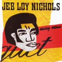 Jeb Loy Nichols Hold Me Strong