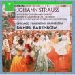 Daniel Barenboim & Chicago Symphony Orchestra Strauss, Johann II : Waltzes & Polkas