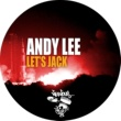 Andy Lee Let's Jack (Dub)
