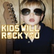Rock Kids kids will rock you