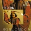 Frederik Tähtisarja - 30 Suosikkia