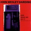 John Wesley Harding God Made Me Do It: The Christmas EP