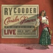 Ry Cooder & Corridos Famosos Crazy 'Bout an Automobile (Every Woman I Know)