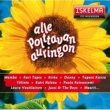 Various Artists Alle polttavan auringon