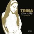 Trina Don't Trip (online 93894)