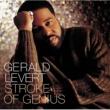 Gerald Levert Stroke Of Genius