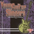 Various Artists Young Guitar Slingers Texas Blues Evolution