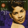 Ruth Brown Rockin' In Rhythm - The Best Of Ruth Brown