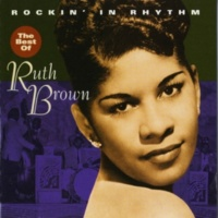 Ruth Brown Mama He Treats Your Daughter Mean