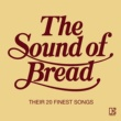 Bread The Sound Of Bread (International Release)