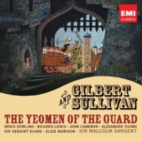 Richard Lewis/John Cameron/Monica Sinclair/Doreen Hume/Glyndebourne Chorus/Pro Arte Orchestra/Sir Malcolm Sargent The Yeomen of the Guard (or, The Merryman and his Maid) (1987 Remastered Version), Act II: Strange adventure! (Kate, Dame Carruthers, Fairfax, Meryll)