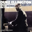 Duke Ellington Recollections Of The Big Band Era