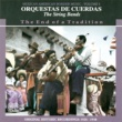 Various Artists Orquestas De Cuerdas - The String Bands
