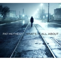 Pat Metheny Rainy Days and Mondays