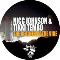 Nicc Johnson, Tikki Tembo The Realness, The Vibe (Original Mix)