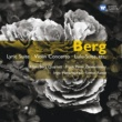 Various Artists Berg: 7 Early Songs; Piano Sonata; Opera Extracts etc