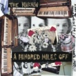 The Walkmen A Hundred Miles Off (U.S. Version)