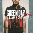 Green Day Holiday (Faded Ending)