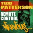 Tedd Patterson Remote Control (Main Mix)