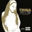 Trina Don't Trip (online 93893)