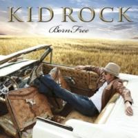 Kid Rock Collide (feat. Sheryl Crow & Bob Seger)