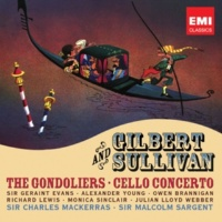 John Cameron/Glyndebourne Chorus/Pro Arte Orchestra/Sir Malcolm Sargent The Gondoliers (or, The King of Barataria) (1987 Remastered Version), Act II: Rising early in the morning (Giuseppe, Chorus)