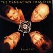 Manhattan Transfer Tonin'