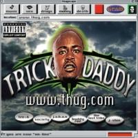 Trick Daddy Suckin F**kin' (feat. Co from Tre+6)